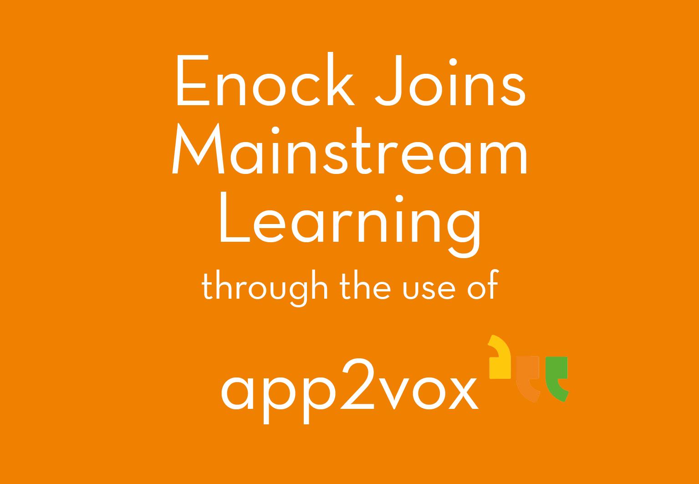 Enock Joins Mainstream Learning