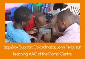 app2vox support teaching AAC Uganda Dorna Centre