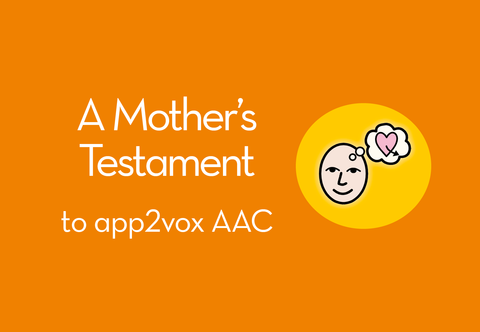 A Mother's Testament to app2vox AAC