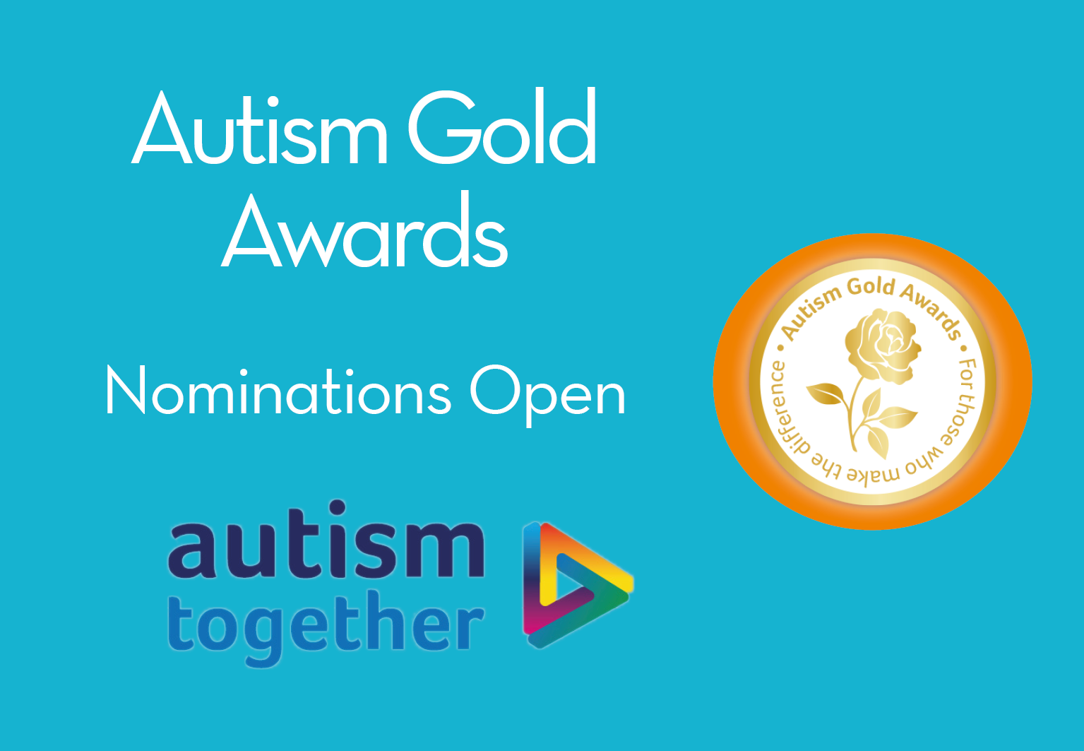 Autism Gold Awards, nominations open