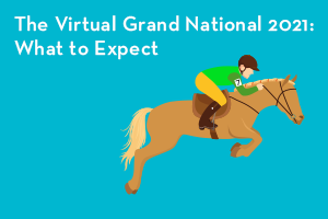 The Virtual Grand National 2021: What to Expect