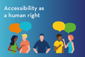 Accessibility as a human right #AccessibleAccessibility
